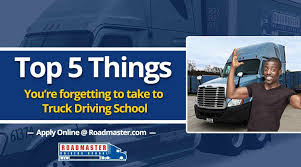 Top 5 Things You're Forgetting To Take To CDL School | Roadmaster ...