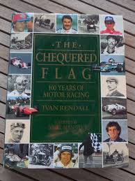 Boek The Chequered Flag 100 Years Of Motor Racing By Ivan Rendall