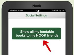 How To Lend Nook Books (with Pictures) - WikiHow Barnes And Noble Nook Account Setup Noble Nook Hd Review 1st Edition Wikipedia Introduces The Newest Nook Glowlight Just In Time Launches Brand New Free Reading App 40 For Uk Launch Range Digixav Android Download Amazoncom Moko Plus Case Slim Shell Case Bnrv510a Ebook Reader User Manual Guide Glowlight Review If It Were Made By Anyone Other Than And Ebook Reader Wifi Only Black Tablet 16gb Color Bntv250