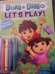 Dora Diego Lets Play Coloring And Activity Book With Chunky Crayons By Walgreens 695 Activities Include Connect The Dots Counting