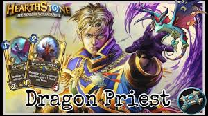 hearthstone best dragon priest deck 2017 guide youtube