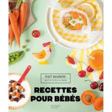 livre de recettes de cuisine recettes pour bébés 0 3 ans broché mamanchef achat livre