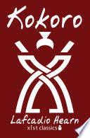 Kokoro Lafcadio Hearn Limited Preview