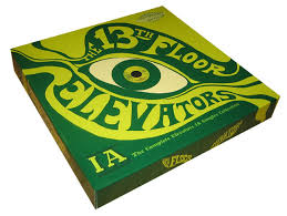Thirteenth Floor Elevators Slip Inside This House by The Complete 13th Floor Elevators Ia Singles Collection Light In