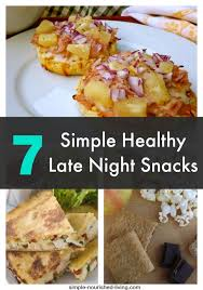 the complete science backed guide 2017 late night snacks for