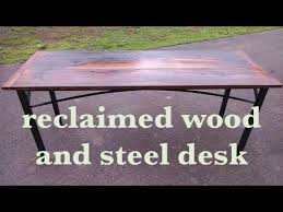 make a rustic industrial reclaimed barn wood and steel desk youtube