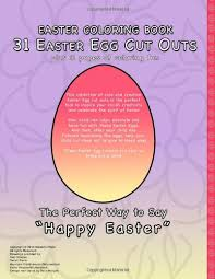Easter Coloring Book Egg Cut Outs For Kids And Pages Kaisanti Press 9780991654710 Amazon Books