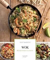 cuisine fait mon petit dernier fait maison wok aud à la cuisine