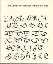 Paul Shaw Letter Design The Calligraphic Tradition In Blackletter Type