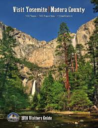 Ahwahnee Dining Room Gift Certificate by 2016 Visit Yosemite Madera County By Yosemite Sierra Visitors