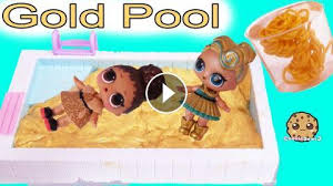 LOL Surprise Doll Luxe LOVES Anything Golden How About Filling Her Swimming Pool With Gold Water Well Its Really Slime Lets Make Some W