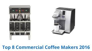 8 Best Commercial Coffee Makers 2016