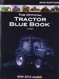 The Official Tractor Blue Book 2014: Mike Hall: 9781599696584 ...