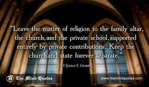 Ulysses S Grant Quotes On Religion And Family