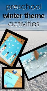Preschool Winter Theme Activities Teaching Tools Lesson Plans Sensory And Art Ideas
