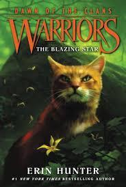Warriors Dawn Of The Clans 4 Blazing Star