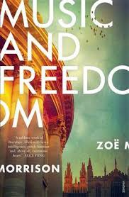 Framed As A Memoir Music And Freedom Is Cleverly Crafted Literary Debut The Sheer Brilliance Of Morrisons Prose Delight To Read