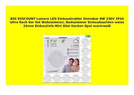 best product lumare led einbaustrahler dimmbar 8w 230v ip44