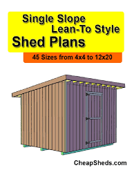 12x20 Shed Material List by Single Slope Lean To Style Shed Plans Shed Framing Construction
