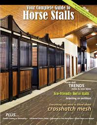 Complete Guide To Horse Stalls By Mandy Gossett - Issuu Priefert Can Customize Your Stalls Barns Barrel Racing Volunteer Building Systems Robert Henard Horse Barn Pine Creek Cstruction Llc Contractors Mulligans Run Farm Free Images Page 3 Stalls Materials From Ab Martin Budget Interior Barn Ideanot The Gate For A Stall Door Though Horse Amish Sheds Bob Foote Homemade Box Made With 2 X 8s And 4 4s Horsey Homes Santa Ynez Dc Builders Stall Grills Doors How To Build