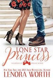Lone Star Princess Castles Of Dallas Book 2