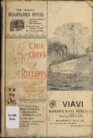 vieux livre de cuisine 1899 our chef s best receipts a practical cook book for