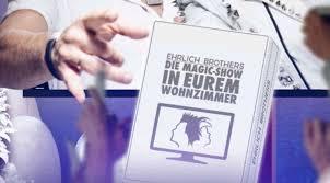 rossmann ehrlich brothers die magic show in eurem
