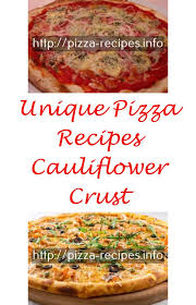 Best Pizza Toppings How To Make Dough Ingredients