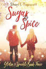 Sugar And Spice Shari L Tapscott
