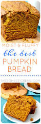 Libbys Pumpkin Bread Recipe by Check Out The Best Pumpkin Bread It U0027s So Easy To Make The Two