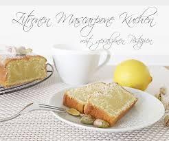 zitronen mascarpone kuchen deschdanja ch
