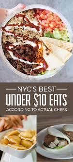 The Best Under10 Eats In NYC According To Actual Chefs New York