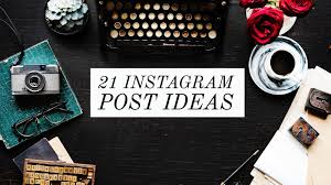 21 Instagram Post Ideas to help your Creative Block