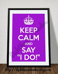 Printable Quote Wall Art Keep Calm And Say I Do