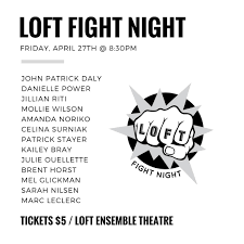 100 Loft Ensemble LOFT Ensemble On Twitter Come See LOFT FIGHT NIGHT This