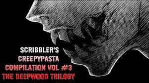 The Deepwood Trilogy Complete Full Cast Creepypasta Audio Drama Reading