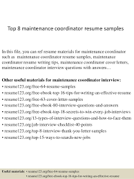 Top 8 Maintenance Coordinator Resume Samples In This File You Can Ref Materials For