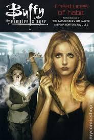 Buffy The Vampire Slayer Creatures Of Habit SC 2002 1 1ST
