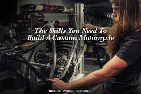 How We Built A Custom by The Skills You Need To Build A Custom Motorcycle Bike Exif