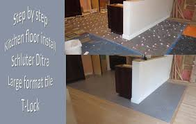 step by step how to install large format tile floor ditra and t
