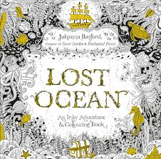 Lost Ocean An Inky Adventure Colouring Book By Johanna Basford Virgin Books 2015 Retails At 2461 Bookstores