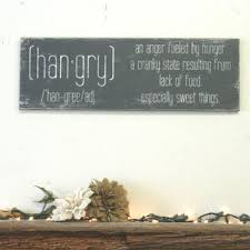 Hangry An Anger Fueled By Hunger Kitchen Sign Wood Distressed Shabby Chic Decor
