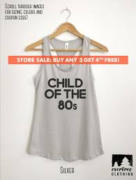 Child Of The 80s Tank Top, Funny Ladies Tank Top, Ladies Workout Tank Top,  Gym Tank Top, Yoga Tank Coent Page Mountain High Appliance 55 Off Dudes Gadget Discount Code Australia December 2019 Fast Guys Delivery Omaha Food Online Ordering 100 Awesome Subscription Box Coupons Urban Tastebud Nikediscountshopru Peonys Envy Coupon Code Coupon Codes Discounts And Promos Wethriftcom Culture Carton May 2018 Review Play Therapy Toys Child Counseling Tools Aswell Mattress Reasons To Buynot Buy Pizza Restaurant In Renton Wa Get Faster With Apple Pay App Store Story