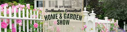 100 Www.home And Garden Southeastern CT Home And Show Expo 2020 Jenks Productions
