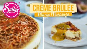 crème brûlée cheesecake mit mango maracuja soße sallys welt