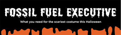 Is Happy Halloween Capitalized by The Spookiest Halloween Costume Of 2017 The Fossil Fuel Company