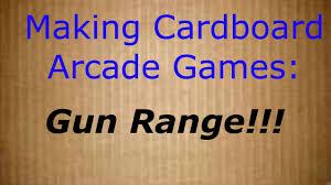Grab N Go Making Cardboard Arcade Games Gun Range