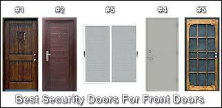 Best Security Doors For Front Doors Jlc Enterprises Best Front