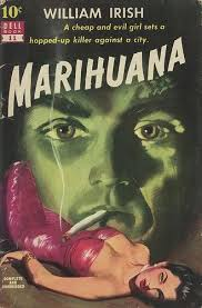 Marihuana By William Irish Cornell Woolrich Pulp Fiction Book Cover Late Artist Bill Fleming Find This Pin And More On Bad Girls