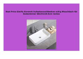 new gimify keramik aufsatzwaschbecken eckig waschtisch f r